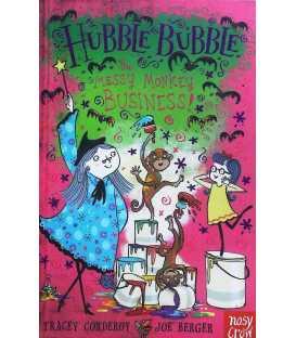 The Messy Monkey Business (Hubble Bubble)