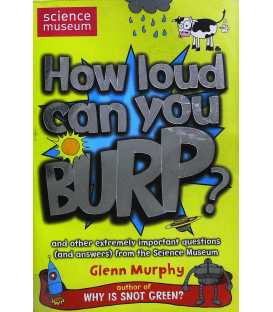 How Loud Can You Burp? (Science Museum)