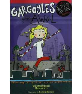 Gargoyles Gone AWOL (Sesame Seade Mystery)
