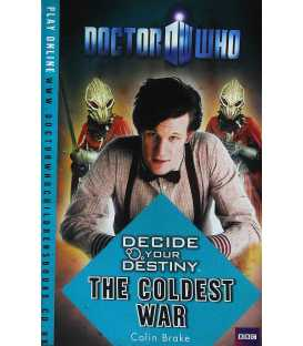 The Coldest War (Doctor Who Decide Your Destiny Series)
