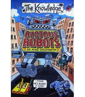 Riotous Robots (The Knowledge)