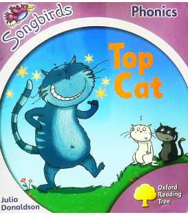 Oxford Reading Tree: Stage 1+: Songbirds: Top Cat