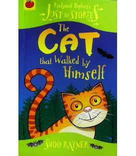 The Cat That Walked by Himself (Just So Stories)