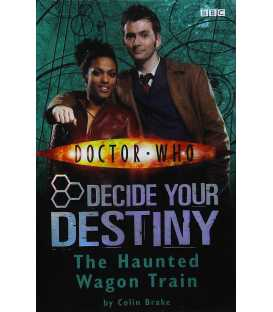 The Haunted Wagon Train (Doctor Who Decide Your Destiny #8)