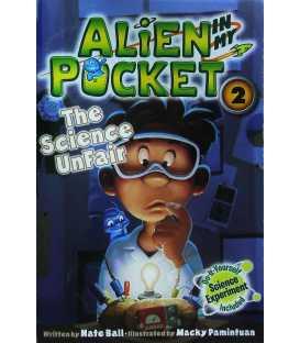 The Science UnFair (Alien in My Pocket #2)