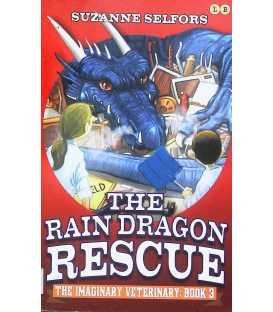 The Rain Dragon Rescue (The Imaginary Veterinary : Book 3)