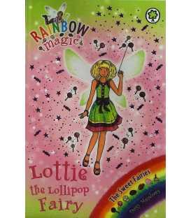 Lottie the Lollipop Fairy (Rainbow Magic : The Sweet Fairies)
