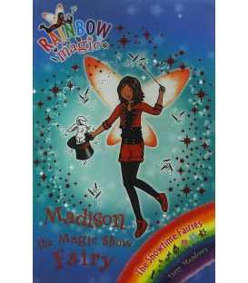 Madison the Magic Show Fairy (Rainbow Magic : The Showtime Fairies)
