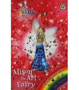 Alison the Art Fairy (Rainbow Magic : The School Days Fairies)