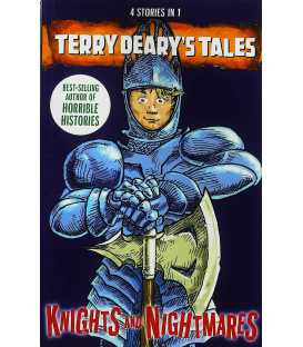 Knights and Nightmares (Terry Deary's Tales)