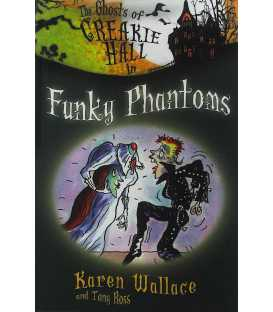 Funky Phantoms (The Ghosts of Creakie Hall)