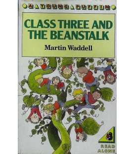 Class Three and the Beanstalk (A Young Puffin)