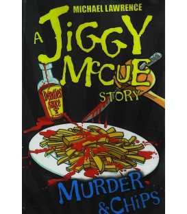 Murder and Chips (A Jiggy McCue Story)
