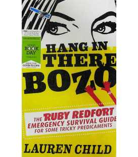 Hang in There Bozo Hang in There Bozo (The Ruby Redfort Emergency Survival Guide)
