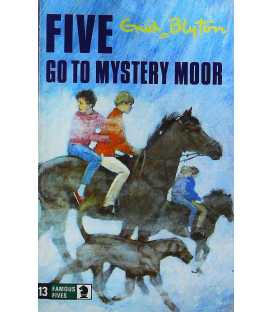 Five Go to Mystery Moor (Famous Fives #13)