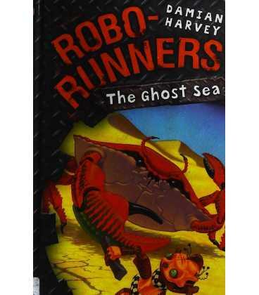 The Ghost Sea (Robo-Runners)