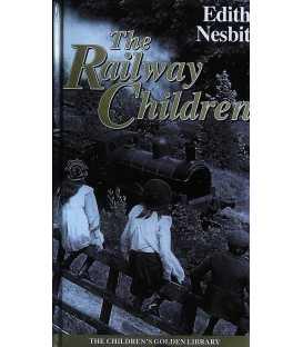The Railway Children (The Children's Golden Library No. 4)
