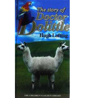 The Story of Doctor Dolittle (The Children's Golden Library No. 5)