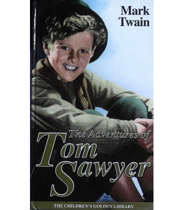 The Adventure of Tom Sawyer (The Children's Golden Library No. 10)