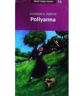Pollyanna (Great Family Reads No. 15)