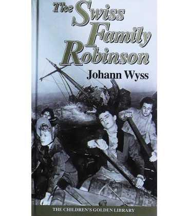 The Swiss Family Robinson (The Children's Golden Library No. 12)