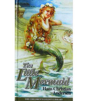 The Little Mermaid (The Children's Golden Library No. 36)