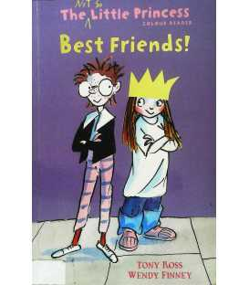 Best Friends!: The Not So Little Princess