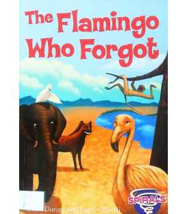 The Flamingo Who Forgot