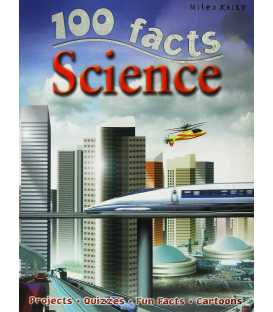 100 Facts: Science