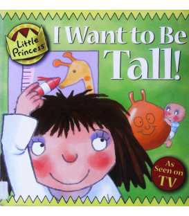 Little Princess: I Want to be Tall!