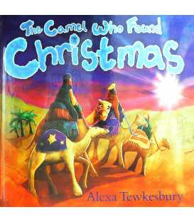 Camel Who Found Christmas, The