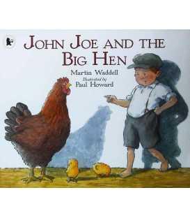 John Joe and the Big Hen