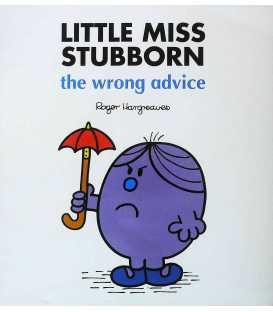 Little Miss Stubborn: The Wrong Advice