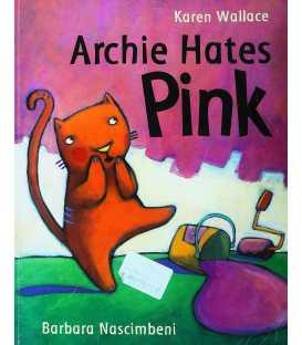 Archie Hates Pink