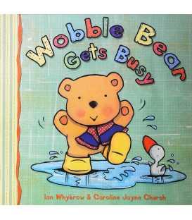 Wobble Bear Gets Busy