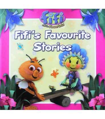 Fifi's Favourite Stories (Fifi and the Flowertots)