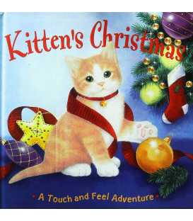Kitten's Christmas (A Touch and Feel Adventure)