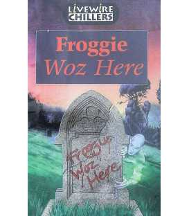Froggie Woz Here