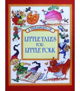 A Treasury of Little Tales for Little Folk