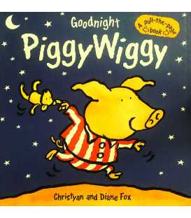 Goodnight Piggy Wiggy