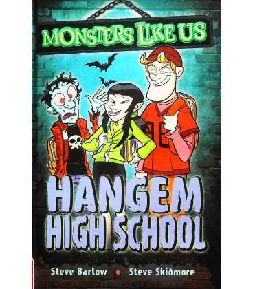 Monsters Like Us: Hangem High School