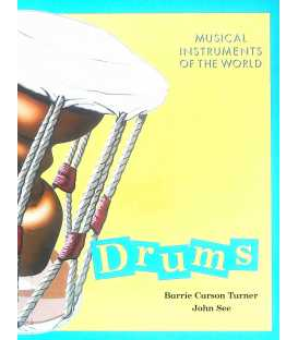 Drums (Musical Instruments of the World)