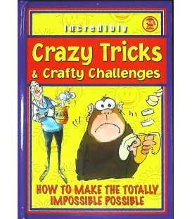 Crazy Tricks and Crafty Challenges
