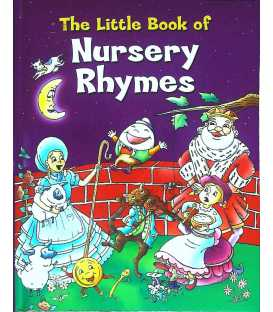 The Little Book of Nursery Rhymes