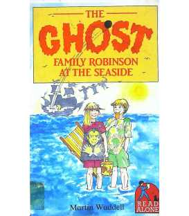 The Ghost Family Robinson at the Seaside