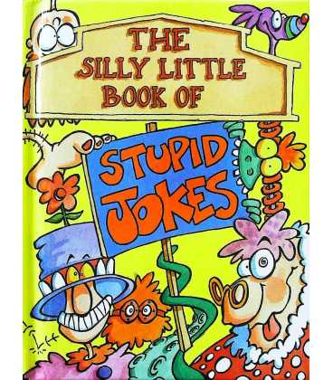The Silly Little Book of Stupid Jokes