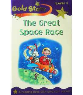 The Great Rocket Race (Gold Stars Readers)