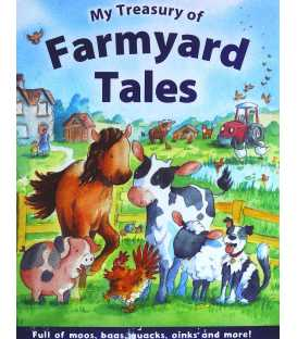 My Treasury of Farmyard Tales