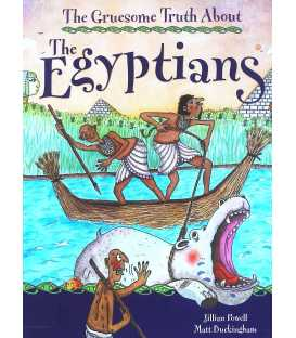 The Egyptians (Gruesome Truth About)