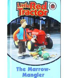 The Marrow-Mangler (Little Red Tractor)